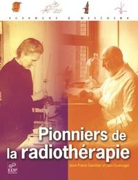Jean Coursaget et Jean-Pierre Camilleri - Pionniers de la radiothérapie.