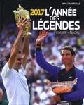 Jean Couvercelle - 2017 Une année de légende.