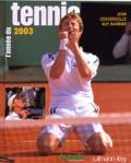 Jean Couvercelle et Guy Barbier - L'année du tennis 2003.