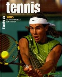 Jean Couvercelle et Guy Barbier - L'année du tennis 2005.