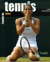 Jean Couvercelle - L'année du tennis 2006.