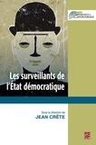 Jean Crête - Les surveillants de l'état democratique.