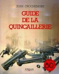 Jean Crochemore - Guide de la quincaillerie.