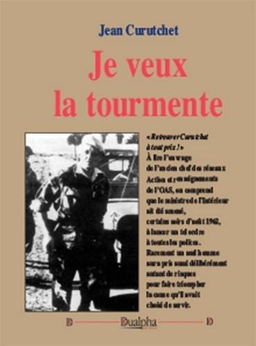 Jean Curutchet - Je veux la tourmente.