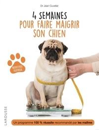 Jean Cuvelier - 4 semaines pour faire maigrir son chien.