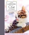 Jean Cuvelier - Le petit Larousse du chat et du chaton - Choisir, connaître, comprendre, soigner.