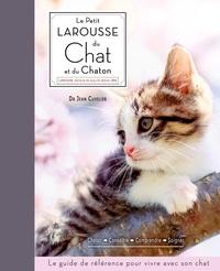 Le petit Larousse du chat et du chaton - Choisir, connaître, comprendre, soigner.pdf