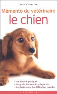 Jean Cuvelier - Mémento du vétérinaire - Le chien.