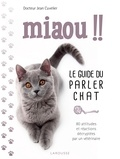Jean Cuvelier - Miaou ! - Le guide du parler chat.