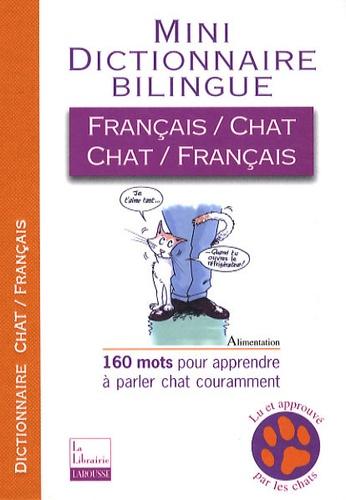 Jean Cuvelier - Mini-dictionnaire bilingue français-chat/chat-français.
