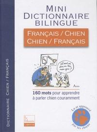 Jean Cuvelier - Mini dictionnaire bilingue français-chien et chien-français.