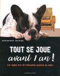Jean Cuvelier - Tout se joue avant 1 an ! - Les règles d'or de l'éducation positive du chiot.