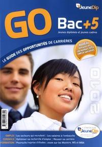 Jean-Cyrille Boutmy et Nicolas Fellus - GO Bac + 5 - Le guide des opportunités de carrières.