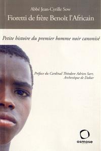 Accentsonline.fr Fioretti de frère Benoît l'Africain - Petite histoire du premier homme noir canonisé Image