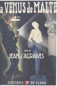 Jean d'Agraives - La vénus de Malte.