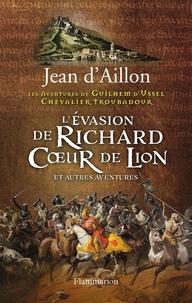 Lévasion de Richard Coeur de Lion et autres aventures.pdf
