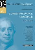 Jean d' Alembert - Correspondance générale - Volume 2, 1741-1752.