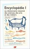 Jean d' Alembert et  Voltaire - Encyclopédie ou dictionnaires raisonné des sciences,des arts et des métiers - Tome 1.