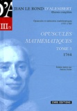 Jean d' Alembert - Opuscules mathématiques - Tome 3 (1764).