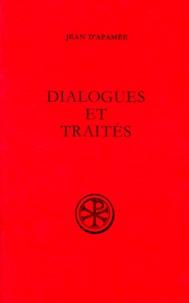 Jean d'Apamée et René Lavenant - Dialogues et traités.