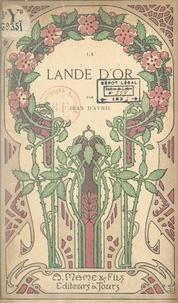 Jean d'Avril - La lande d'or.