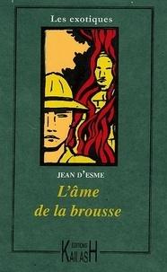 Jean d' Esme - L'Ame de la Brousse.