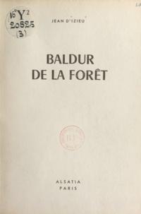 Jean d'Izieu et Pierre Joubert - Baldur de la forêt.