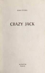 Jean d'Izieu et Pierre Joubert - Crazy Jack.
