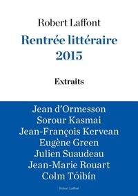 Jean d' Ormesson et Sorour KASMAÏ - Extraits Rentrée littéraire Robert Laffont 2015.