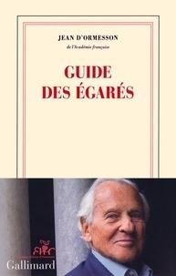 Jean d' Ormesson - Guide des égarés.