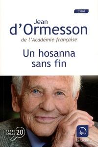 Meilleures ventes eBook fir ipad Un hosanna sans fin par Jean d' Ormesson 9782848688909 (Litterature Francaise) CHM PDB PDF