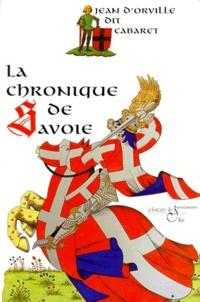 Jean d' Orville et Daniel Chaubet - La chronique de Savoye.