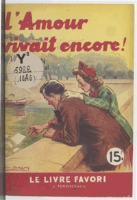 Jean d'Yvelise - L'amour vivait encore !.