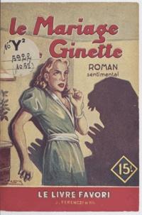 Jean d'Yvelise - Le mariage de Ginette.