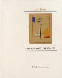 Jean Daive - Pas encore une image.