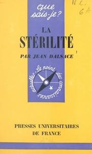 Jean Dalsace et Paul Angoulvent - La stérilité.