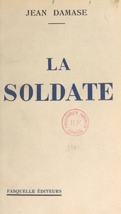 Jean Damase - La soldate.