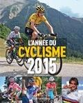 Jean-Damien Lesay - L'année du cyclisme 2015.