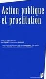 Jean Danet et Véronique Guienne - Action publique et prostitution.