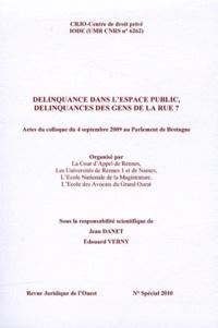 Jean Danet et Edouard Verny - Délinquance dans l'espace public, délinquances des gens de la rue ?.