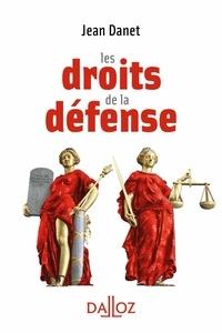 Jean Danet - Les droits de la défense.