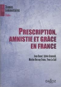 Jean Danet - Prescription, amnistie et grâce en France.