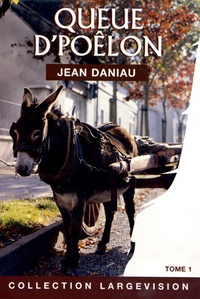 Jean Daniau - Queue d'poêlon Tome 1 : .