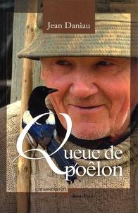 Jean Daniau - Queue d'poêlon - Récits et nouvelles d'ici.