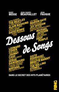 Jean-Daniel Beauvallet et Jean Fauque - Dessous de songs.