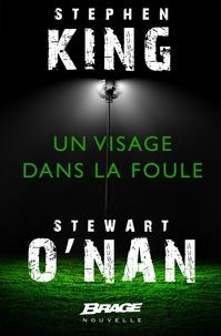 Jean-Daniel Brèque et Stephen King - Un visage dans la foule.