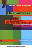Jean-Daniel Collomb - Une histoire de la radicalité environnementale aux Etats-Unis.