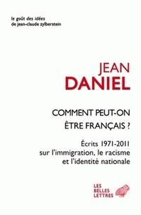 Comment peut-on être Français ? - Ecrits 1971-2011 sur limmigration, le racisme et lidentité nationale.pdf