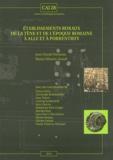 Jean-Daniel Demarez et Blaise Othenin-Girard - Etablissements ruraux de la Tène et de l'époque romaine à Alle et Porrentruy.