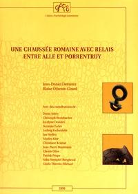 Jean-Daniel Demarez et Blaise Othenin-Girard - Une chaussée romaine avec relais entre Alle et Porrentruy (Jura, Suisse).